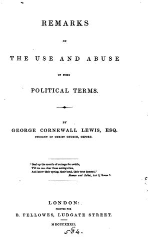 Remarks on the use and abuse of some political terms.
