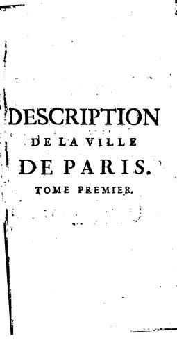 Download Description de la ville de Paris et de tout ce qu'elle contient de plus remarquable.