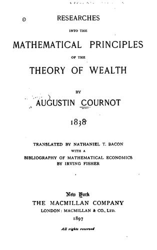 Download Researches into the mathematical principles of the theory of wealth, 1838.