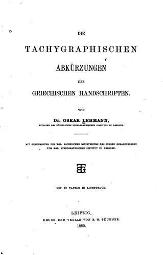 Download Die tachygraphischen Abkürzungen der griechischen Handschriften.