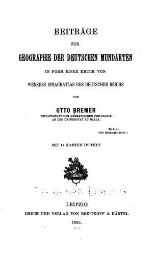 Download Beiträge zur Geographie der deutschen Mundarten in Form einer Kritik von Wenkers Sprachatlas des deutschen Reichs.