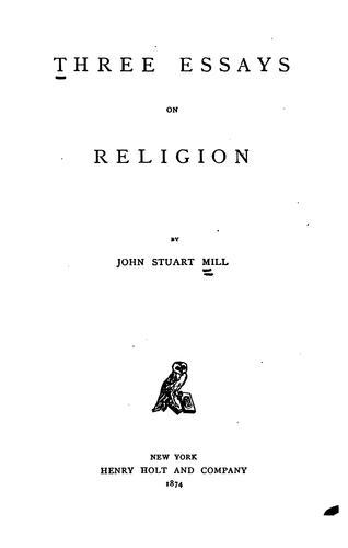 Three essays on religion.