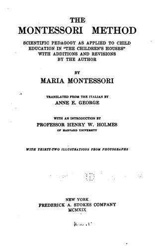 The Montessori method.