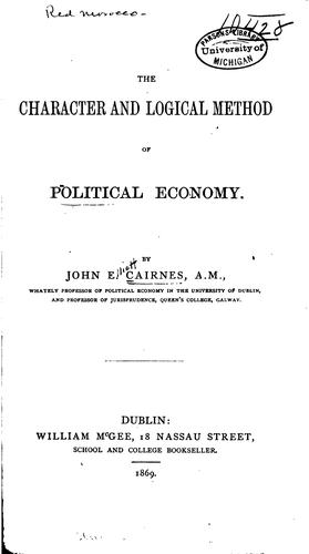The character and logical method of political economy.