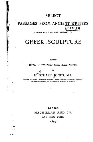 Download Select passages from ancient writers illustrative of the history of Greek sculpture