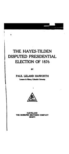Download The Hayes-Tilden disputed presidential election of 1876.