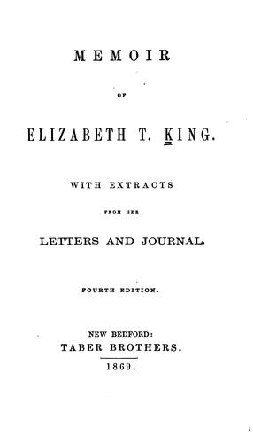 Memoir of Elizabeth T. King