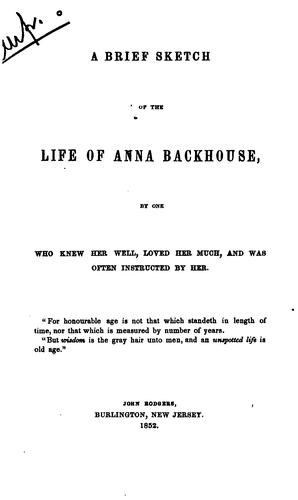 Download A brief sketch of the life of Anna Backhouse