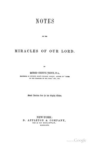 Notes on the miracles of Our Lord.