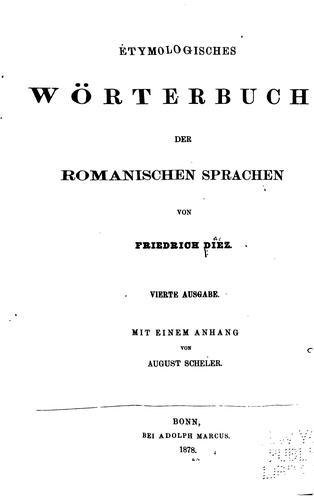 Download Etymologisches Wörterbuch der romanischen Sprachen.