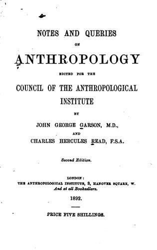 Notes and queries on anthropology.