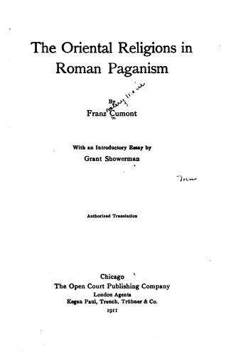 The Oriental religions in Roman paganism.