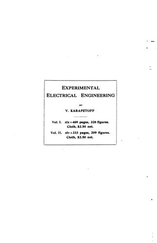 Experimental electrical engineering and manual for electrical testing for engineers and for students in engineering laboratories  …