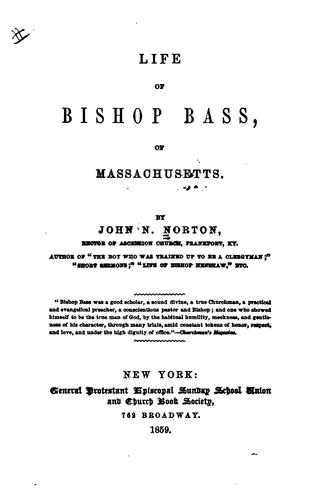 Download Life of Bishop Bass, of Massachusetts.