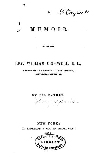 Download A memoir of the late Rev. William Croswell, D.D.