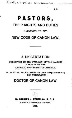 Pastors, their rights and duties according to the new Code of canon law …