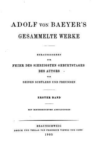 Download Adolf von Baeyer's gesammelte werke.