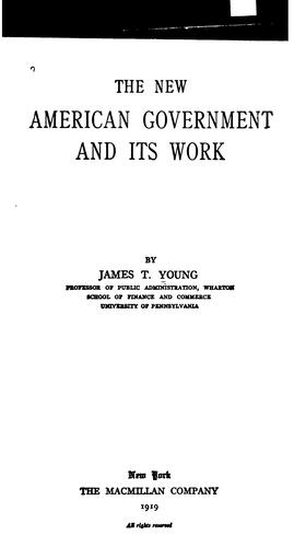 The new American government and its work