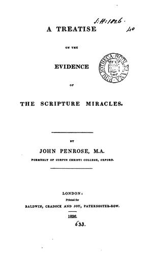 A treatise on the evidence of the Scripture miracles.