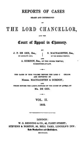 Download Reports of cases heard and determined by the lord chancellor, and the Court of appeal in chancery.  1851-1857