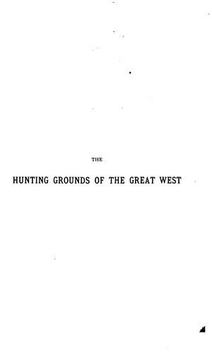 Download The hunting grounds of the great West
