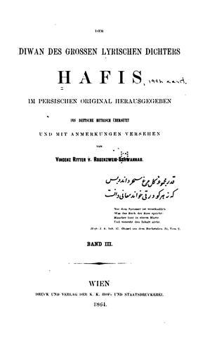 Der Diwan des grossen lyrischen dichters Hafis