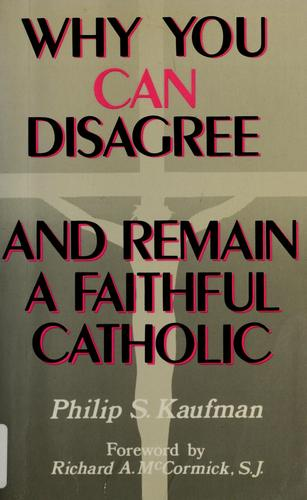Download Why you can disagree– and remain a faithful Catholic