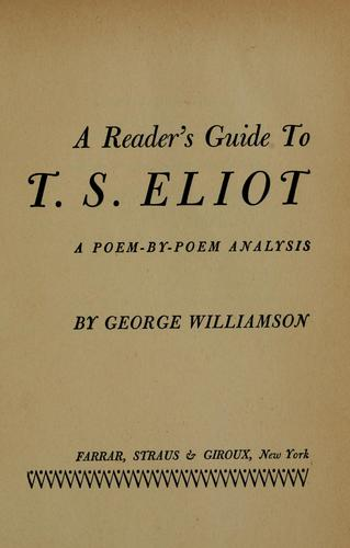 Download A reader's guide to T. S. Eliot