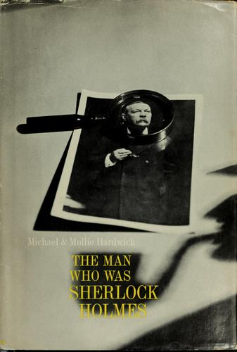 Download The man who was Sherlock Holmes.
