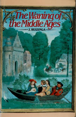 Download The waning of the Middle Ages