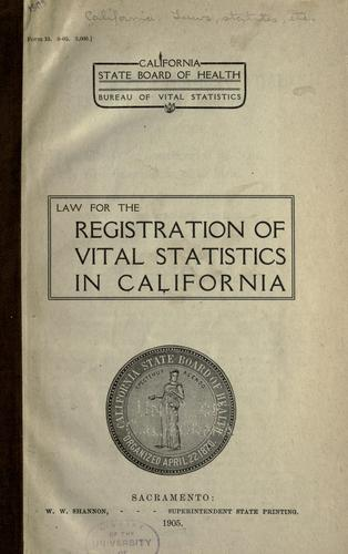 Download Law for the registration of vital statistics in California.