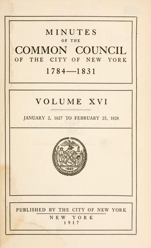 Minutes of the Common Council of the City of New York, 1784-1831