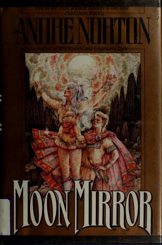 Moon mirror by Andre Norton