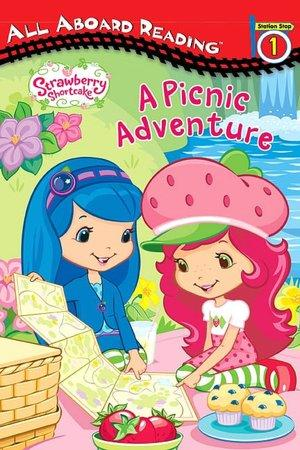 Strawberry Shortcake: A Picnic Adventure