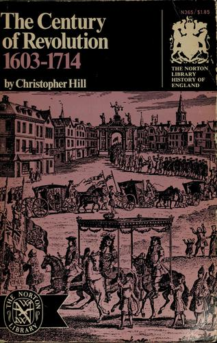 The century of revolution, 1603-1714.