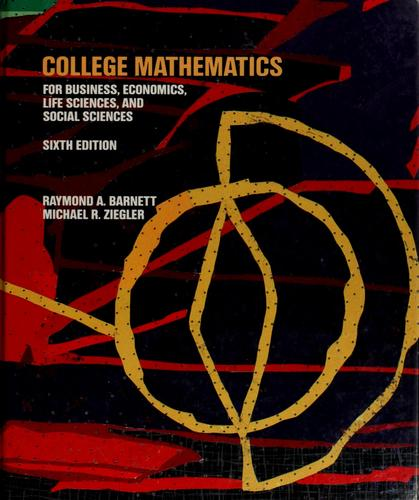 Download College mathematics for business, economics, life sciences, and social sciences.