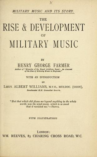 The rise & development of military music