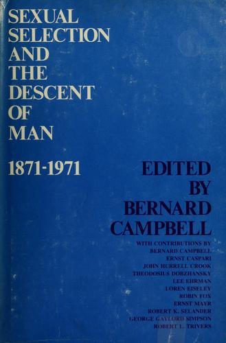 Sexual selection and the descent of man, 1871-1971.