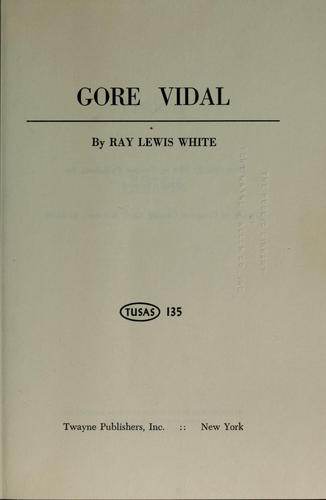 Gore Vidal by Ray Lewis White