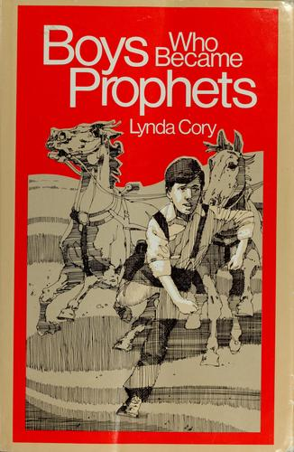 Boys Who Became Prophets