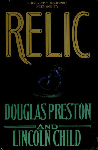 Relic by Douglas J. Preston