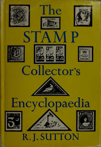 Download The stamp collector's encyclopaedia.