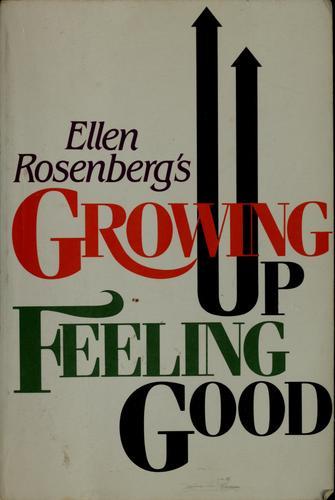 Ellen Rosenberg's Growing up feeling good