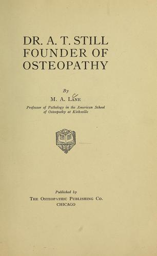 Download Dr. A.T. Still, founder of osteopathy