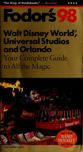 Fodor's 98 Walt Disney World, Universal Studios and Orlando by