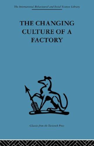 Download The Changing Culture of a Factory