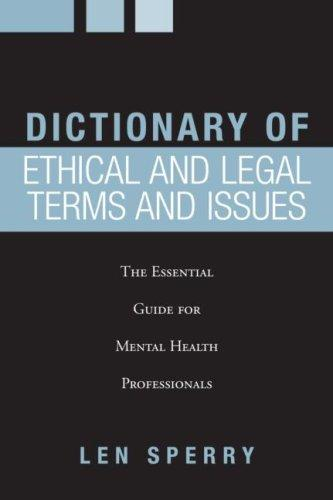 Dictionary of Ethical and Legal Terms and Issues