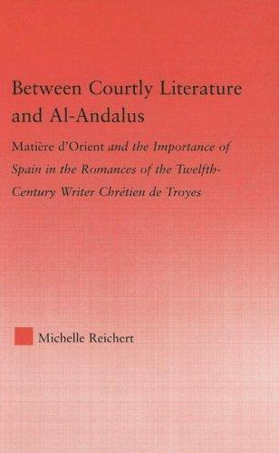 Download Between courtly literature and al-Andalus