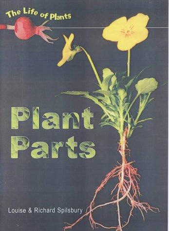 Plant Parts (Life of Plants)