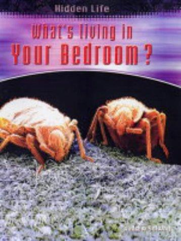 Download What's Living in Your Bedroom (Hidden Life)